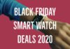 Smart Watch Black Friday 2020