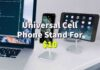 Universal Cell Phone Stand